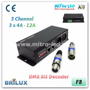 DMX 512 Decoder 3 Channel | 12A 144W - F08