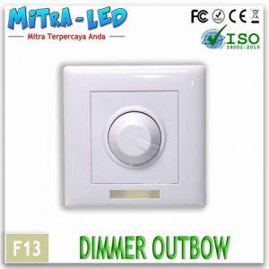 Dimmer Outbow + remote | Pengatur Tingkat Cahaya  - F03